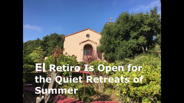 Summer at re-opened Jesuit Retreat Center