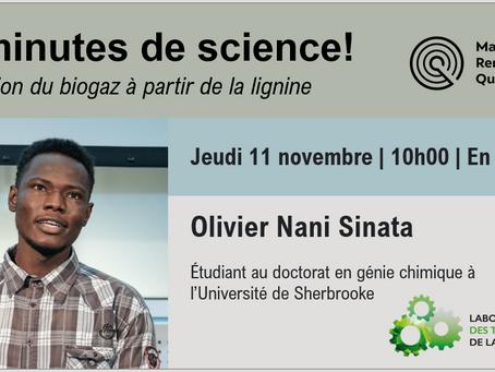 20 minutes de science avec Olivier Nani Sinata (LTB-UDeS)!