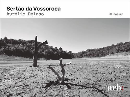 Sertão da Vossoroca - Aurélio Peluso, 2020