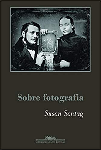 Sobre Fotografia, Susan Sontag