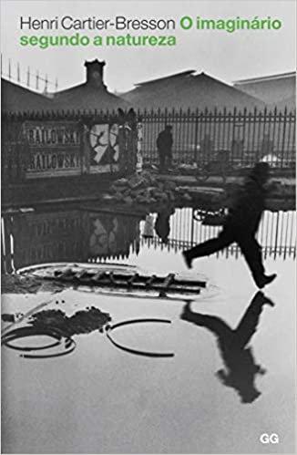Imaginário segundo a natureza, Henri Cartier Bresson