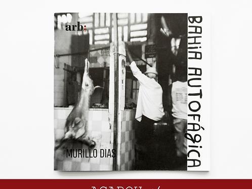 Bahia Autofágica - Murillo Dias, 2020