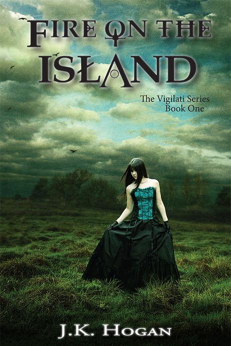 Fire on the Island - Vigilati, Book 1
