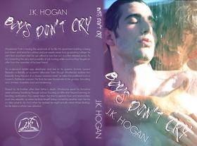 Boys Don't Cry by J.K. Hogan