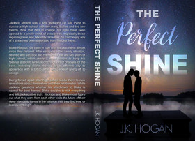 The Perfect Shine by J.K. Hogan