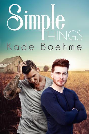 Simple Things by Kade Boehme