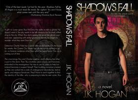Shadows Fall by J.K. Hogan
