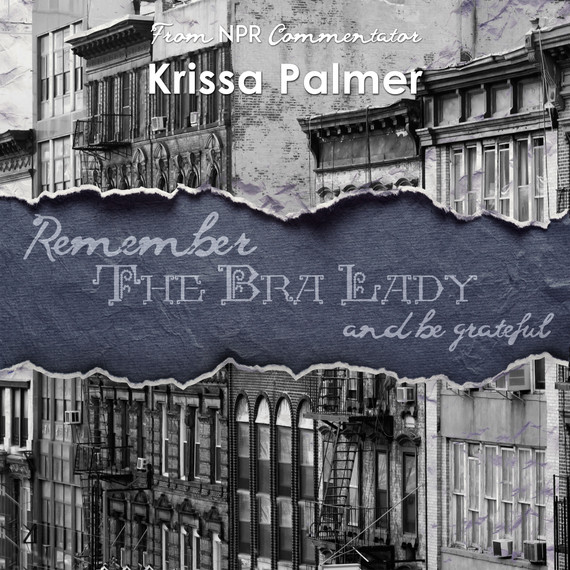 Remember the Bra Lady and Be Grateful by Krissa Palmer