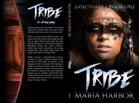 Tribe by Maria Harbor