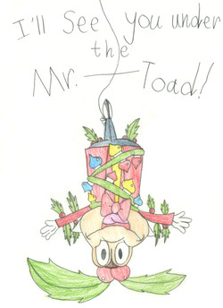 Under the Mr. Toad