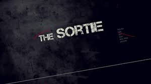 """""""THE SORTIE"""" official trailer"""