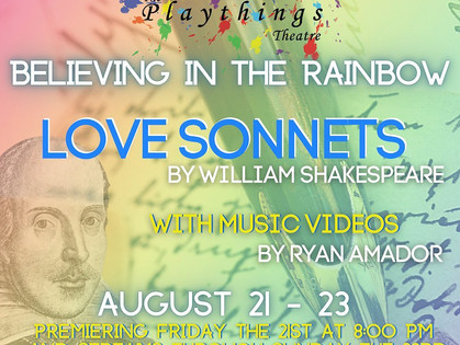 Playthings Theatre: Love Sonnets - Believing in the Rainbow