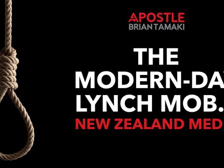 THE MODERN-DAY LYNCH MOB.....                      New Zealand Media