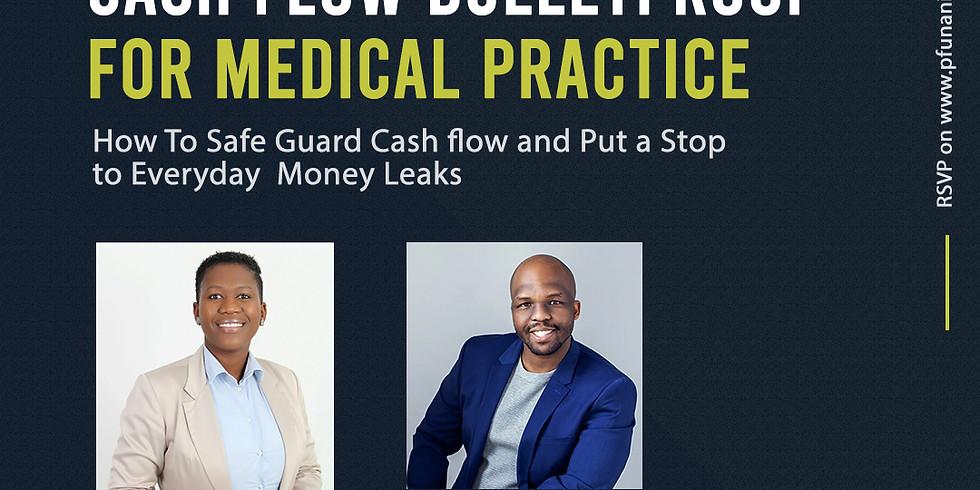 Cash Flow Bulletproof For Medical Practice