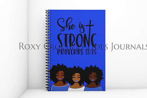 She is Strong : Blue and White Journal