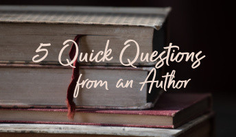 Introducing 5 Quick Questions from an author