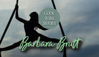 Cool Jobs with Barbara Brutt