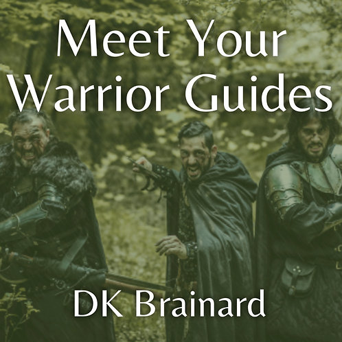 Meet Your Warrior Guides