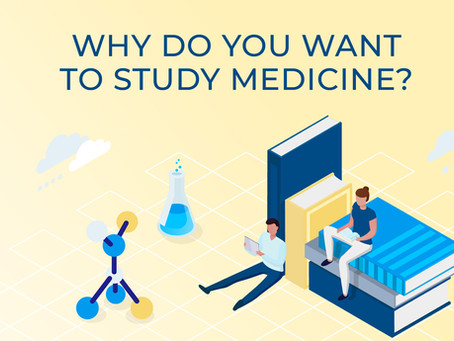 Why Do You Want To Study Medicine?