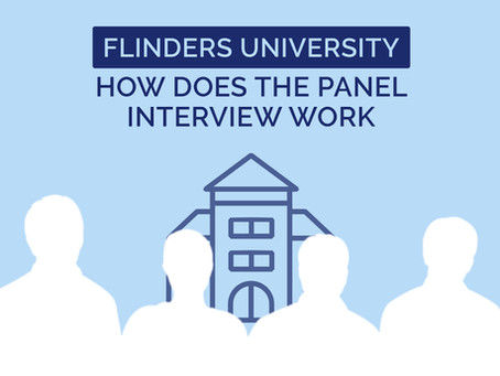Flinders University: How Does The Panel Interview Work?