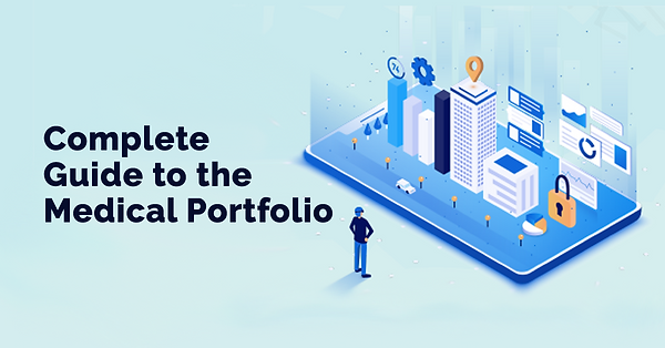 Complete Guide to the Medical Portfolio.