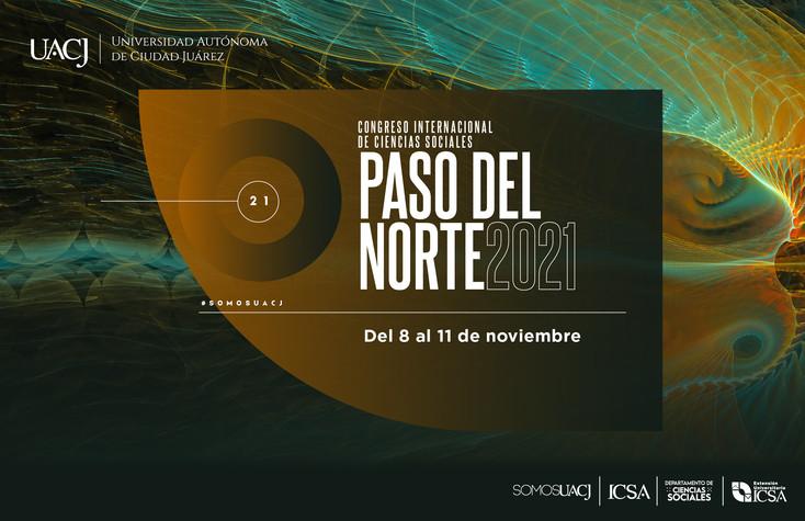 """Abierta la convocatoria para el Congreso Internacional de Ciencias Sociales """"Paso del Norte"""" 2021"""