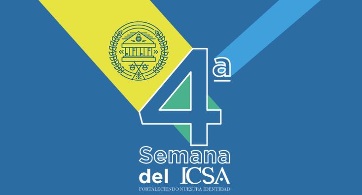 Inicia la 4ta. Semana del ICSA