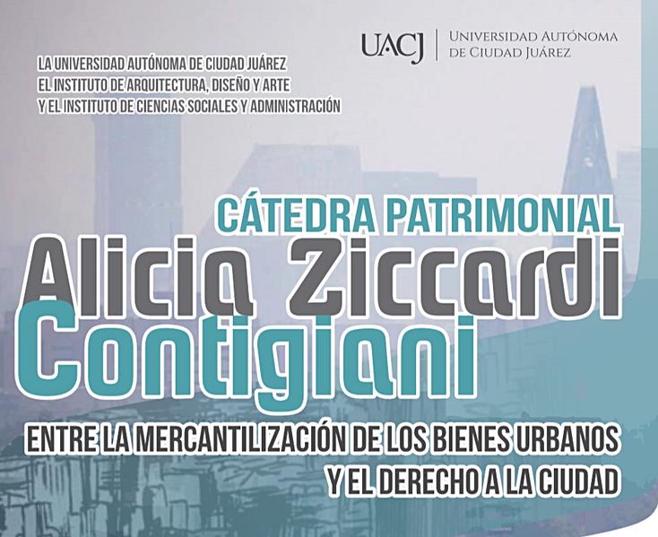 Inauguración de la Cátedra Patrimonial Alicia Ziccardi Contigiani en la UACJ