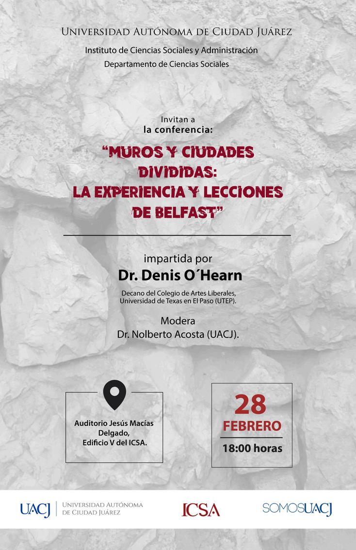 """Ofrecen conferencia: """"Muros y ciudades divididas: la experiencia y lecciones de Belfast"""""""