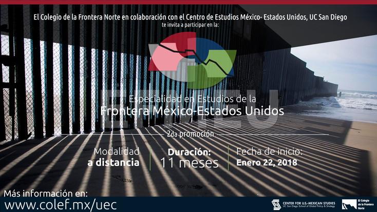 Oferta El Colef especialidad en Estudios de la Frontera México - Estados Unidos