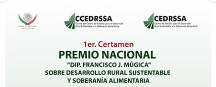 """Premio Nacional """"Dip. Francisco J Múgica Velázquez"""" sobre Desarrollo Rural Sustentable y Soberanía A"""
