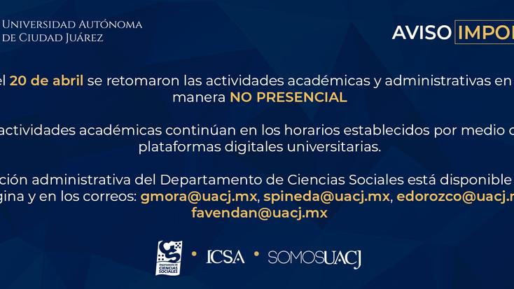 La UACJ retoma actividades académicas  y administrativas NO PRESENCIALES