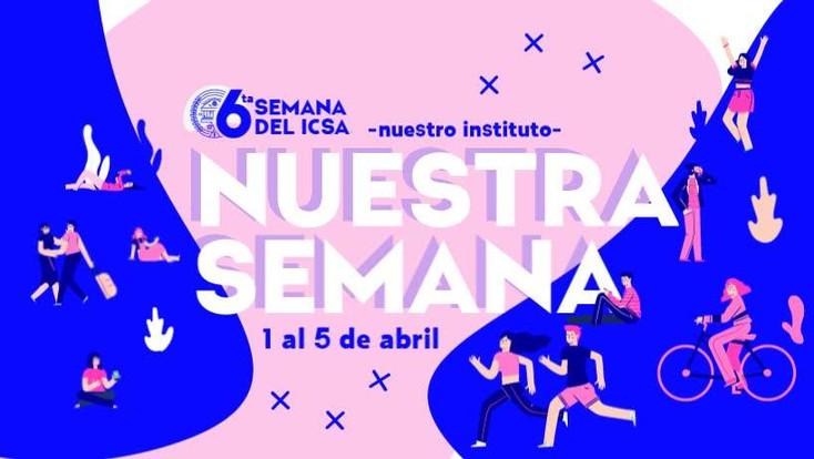 Inicia la Semana del ICSA