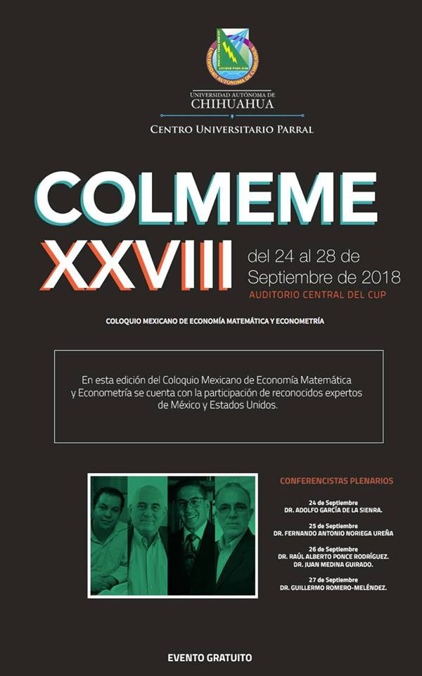 Participan docentes de la UACJ en el Coloquio Mexicano de Economía Matemática y Econometría, 2018