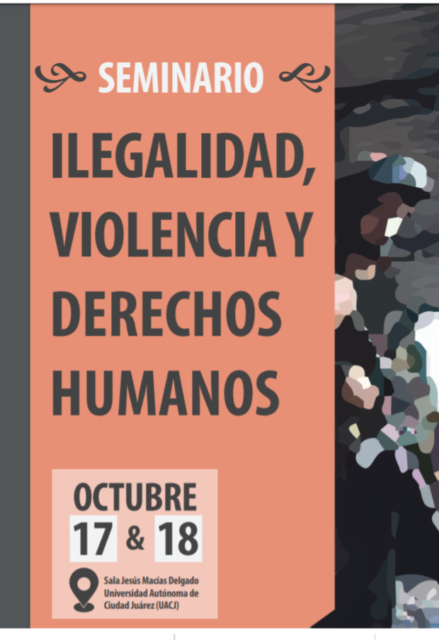 Invitan al Seminario Ilegalidad, violencia y Derechos Humanos