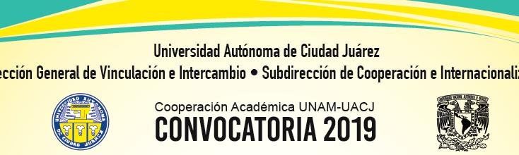 Se encuentra abierta la Convocatoria anual de Cooperación Académica UNAM-UACJ