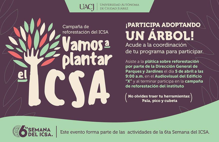 """Anuncian campaña de reforestación: """"Vamos a plantar el ICSA"""""""