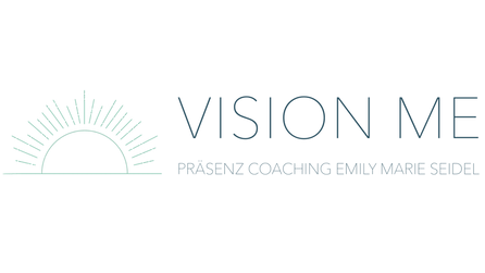 Präsenzcoaching Emily Marie Seidel Vision Me
