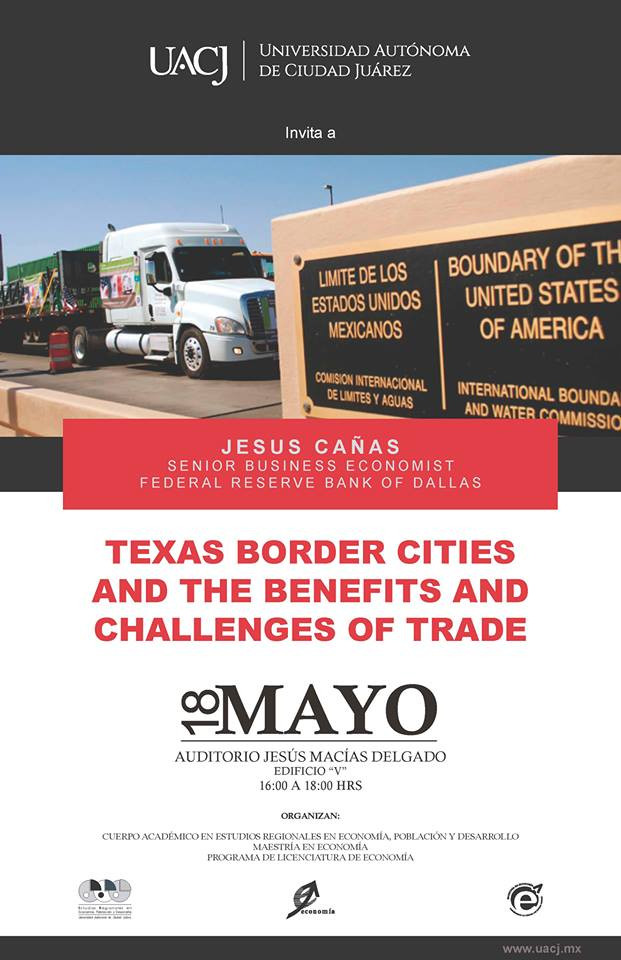 """Texas Border Cities and the benefits and challenges of trade"""