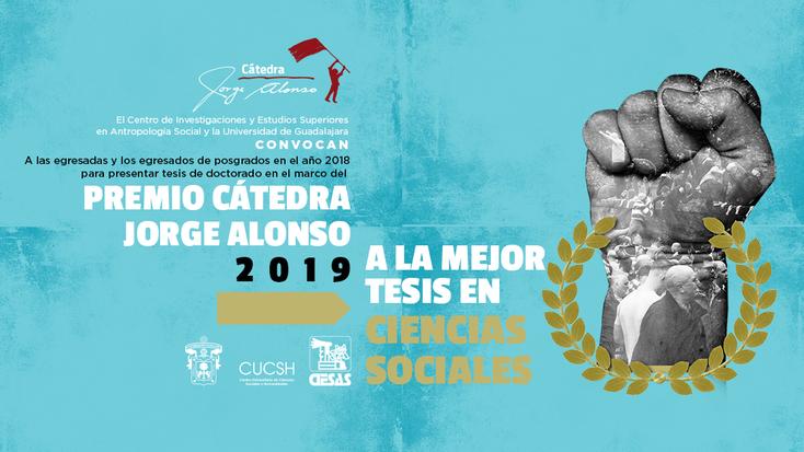 Vigente el Premio Cátedra Jorge Alonso 2019 a la mejor tesis en Ciencias Sociales