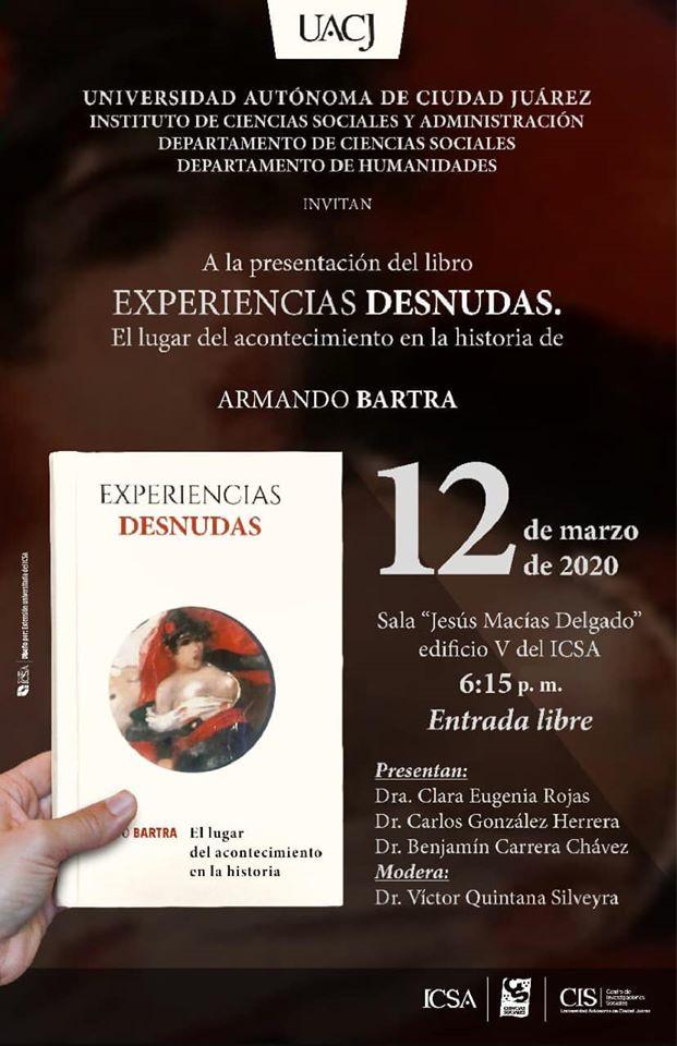 """Presentan el libro: """"Experiencias desnudas. El lugar del acontecimiento en la historia"""""""