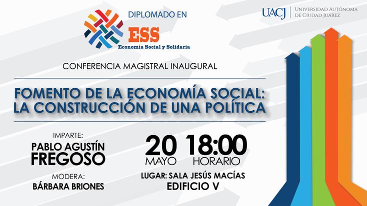Se llevará a cabo Conferencia Magistral sobre Fomento de la Economía Social: la construcción de una