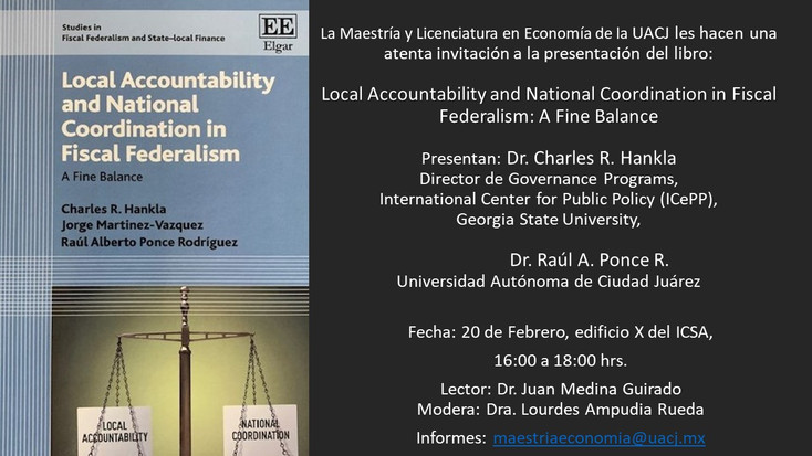 "Comentarán el libro: ""Local Accountability and National Coordination in Fiscal Federalism: A Fi"
