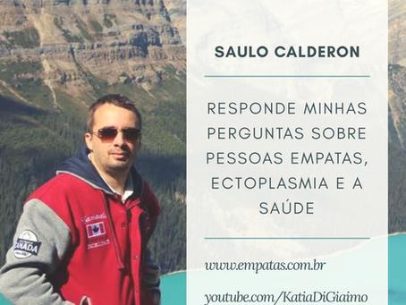 Saulo Calderon responde minhas perguntas