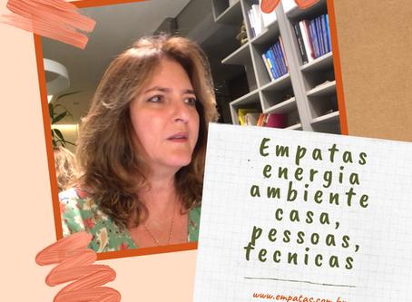 Empatas – Energias de ambientes, casa, pessoas, técnicas – Katia Di Giaimo