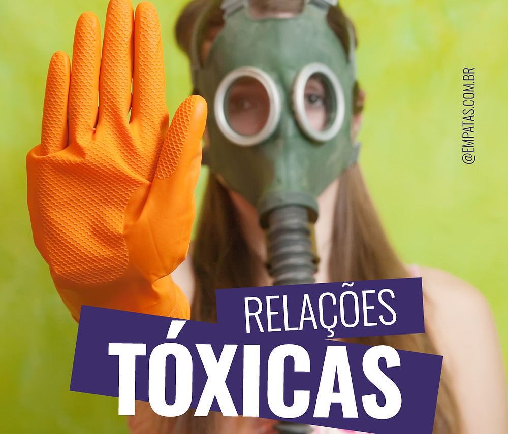 Empatas - Relacoes toxicas