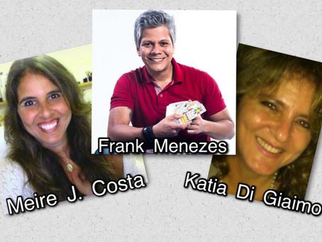 Encontro Empático – Meire J. Costa / Frank Menezes / Katia Di Giaimo