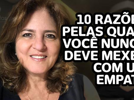 10 razões pelas quais você nunca deve mexer com um empata – Katia Di Giaimo