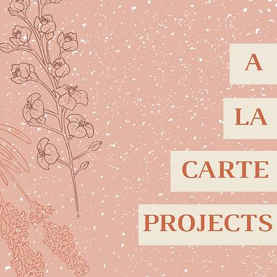 A LA CARTE PROJECTS.png