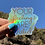 "Thumbnail: Holographic ""Your feelings are valid"" Sticker"
